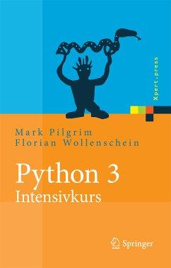Python 3 - Intensivkurs (eBook, PDF) - Pilgrim, Mark
