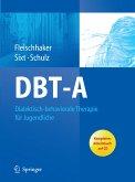 DBT-A: Dialektisch-behaviorale Therapie für Jugendliche (eBook, PDF)