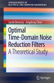 Optimal Time-Domain Noise Reduction Filters (eBook, PDF)