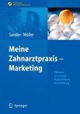 Meine Zahnarztpraxis - Marketing (eBook, PDF)