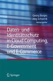 Daten- und Identitätsschutz in Cloud Computing, E-Government und E-Commerce (eBook, PDF)