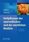 Heilpflanzen der ayurvedischen und der westlichen Medizin (eBook, PDF)