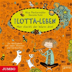 Hier steckt der Wurm drin! / Mein Lotta-Leben Bd.3 - Pantermüller, Alice; Kohl, Daniela