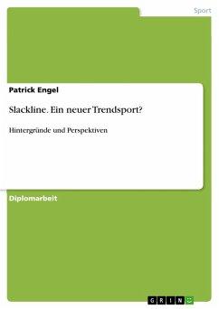 Slackline - ein neuer Trendsport? (eBook, PDF)