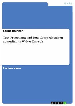 Text Processing and Text Comprehension according to Walter Kintsch (eBook, PDF)
