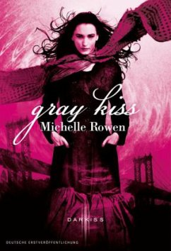 Gray Kiss - Rowen, Michelle