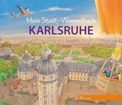 Mein Stadt-Wimmelbuch Karlsruhe - Robitzky, Marc