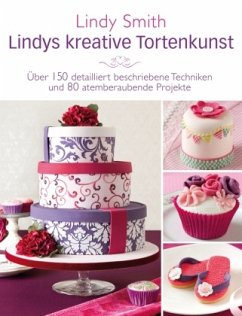 Lindys kreative Tortenkunst - Smith, Lindy
