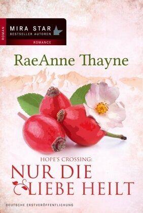 Buch-Reihe Hope's Crossing von RaeAnne Thayne