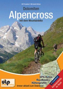 Dolomiten: Alpencross mit dem Mountainbike - Preunkert, Uli; Weber, Michaela