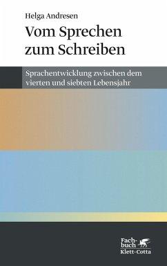 Vom Sprechen zum Schreiben (eBook, ePUB) - Andresen, Helga