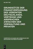 Grundsätze der Finanzverfassung des vereinten Deutschlands. Verträge und Absprachen zwischen der Verwaltung und Privaten (eBook, PDF)