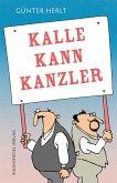 Kalle kann Kanzler (eBook, ePUB)