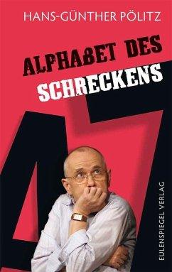 Alphabet des Schreckens (eBook, ePUB) - Pölitz, Hans-Günther