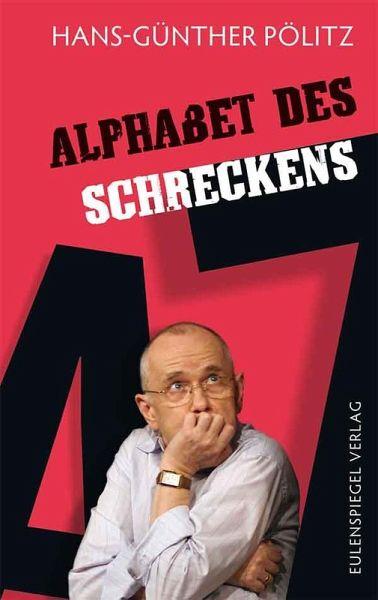 alphabet des schreckens ebook epub von hans g nther p litz portofrei bei b. Black Bedroom Furniture Sets. Home Design Ideas