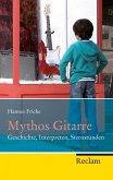 Mythos Gitarre (eBook, ePUB)