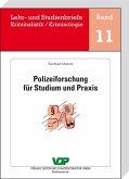 Polizeiforschung für Studium und Praxis (eBook, ePUB)
