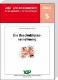 Die Beschuldigtenvernehmung (eBook, ePUB)