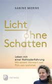 Licht ohne Schatten (eBook, ePUB)
