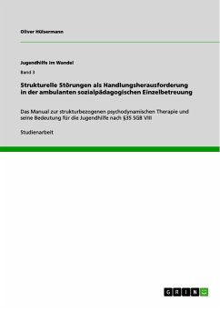 Strukturelle Störungen als Handlungsherausforderung in der ambulanten sozialpädagogischen Einzelbetreuung (eBook, PDF)