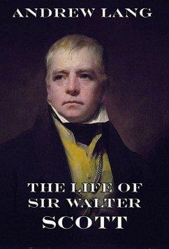 The Life Of Sir Walter Scott (eBook, ePUB) - Lang, Andrew