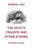 The Valet's Tragedy And Other Studies (eBook, ePUB)