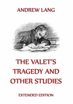 The Valets Tragedy And Other Studies