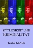 Sittlichkeit und Kriminalität (eBook, ePUB)