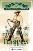 Flashman - Held der Freiheit (eBook, ePUB)