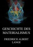 Geschichte des Materialismus (eBook, ePUB)
