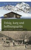 Felsig, karg und hoffnungsgrün (eBook, ePUB)