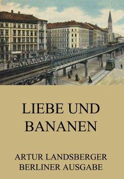 Liebe und Bananen (eBook, ePUB)