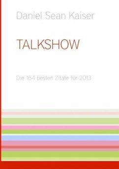 Talkshow - Kaiser, Daniel Sean