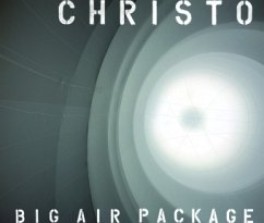 Christo. Big Air Package - Jeanne-Claude; Christo