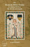 Der Deutsche Ritter-Orden