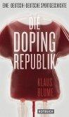 Die Dopingrepublik (eBook, ePUB)