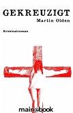 Gekreuzigt / Kommissar Steiner Bd.1 (eBook, ePUB)