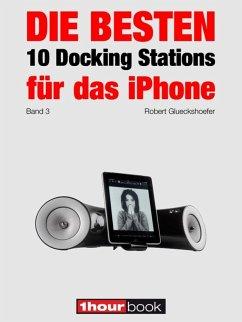 Die besten 10 Docking Stations für das iPhone (Band 3)