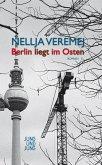Berlin liegt im Osten (eBook, ePUB)