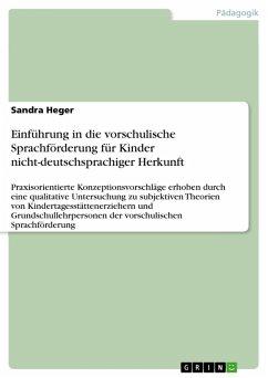 Einführung in die vorschulische Sprachförderung für Kinder nicht-deutschsprachiger Herkunft (eBook, PDF)