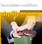 Teams bilden und führen (eBook, ePUB)