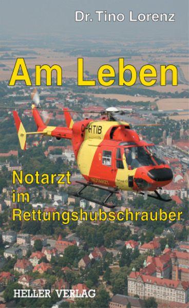 Am Leben (eBook, PDF) - Lorenz, Tino