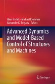 Advanced Dynamics and Model-Based Control of Structures and Machines (eBook, PDF)