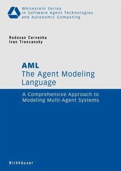 The Agent Modeling Language - AML (eBook, PDF) - Trencansky, Ivan; Cervenka, Radovan