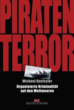Piraten-Terror (eBook, ePUB) - Kneissler, Michael