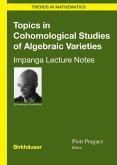 Topics in Cohomological Studies of Algebraic Varieties (eBook, PDF)