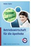 Betriebswirtschaft für die Apotheke (eBook, PDF)