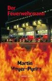 Der Feuerwehrmann (eBook, ePUB)