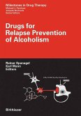 Drugs for Relapse Prevention of Alcoholism (eBook, PDF)