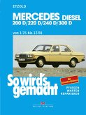 Mercedes 200 D/220 D/240 D/300 D 1/76 bis 12/84 (eBook, PDF)